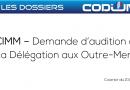 Le CODIUM demande à être auditionné par la Délégation aux Outre-Mer