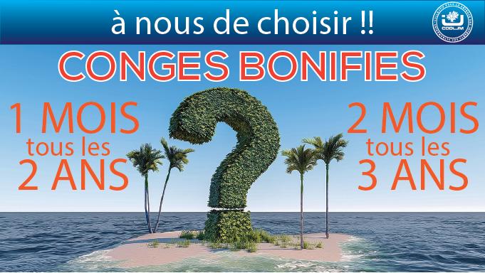 CONGES BONIFIES : Le choix est à nous !!