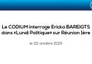 """Le CODIUM interroge Ericka BAREIGTS dans """"Lundi Politique"""" sur Réunion 1ère"""